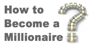 How-to-become-a-millionaire